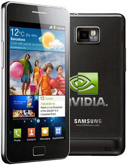 NVidia Confirms: Samsung Galaxy S II I903 With its Tegra 2 ...